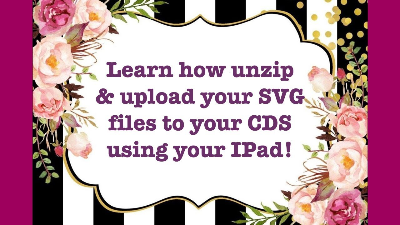 How To Upload Zipped Svg Paper Flower Template Files To Your Cricut Design Space In Your Ipad Youtube