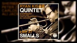 Ryan Kisor Quintet - You Stepped out of a Dream