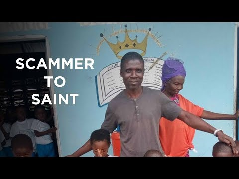 From Scammer To Saint