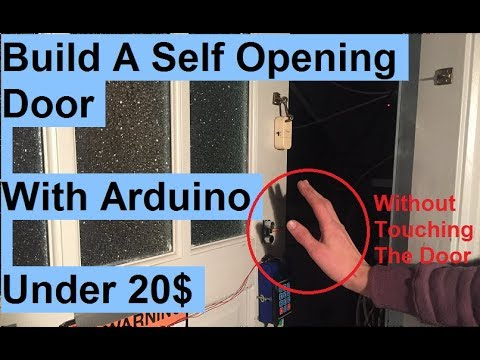 Make a Automatic Self Sensing Opening and Closing Door With Arduino