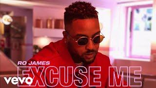 Ro James - Excuse Me (Audio) thumbnail