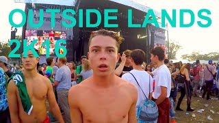 OUTSIDE LANDS 2K16- MY FIRST MUSIC FESTIVAL