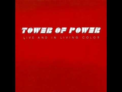 Tower Of Power - What Is Hip - Live And In Living Color (1976)