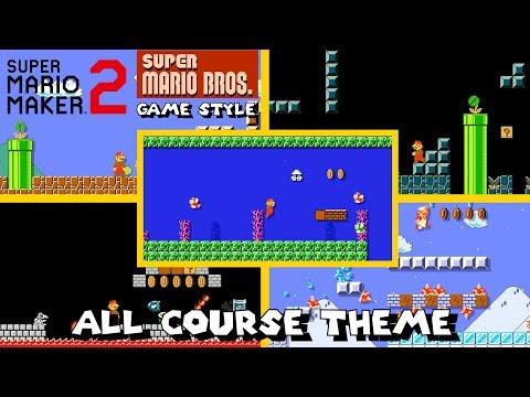 Super Mario Maker 2 - All Course Theme (Super Mario Bros. Game Style)