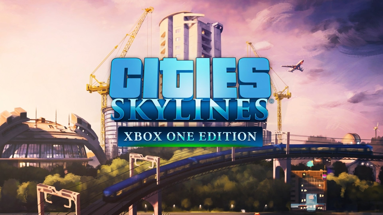 Cities: Skylines for Xbox One review — The best management