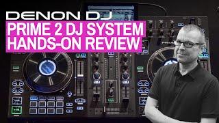 Hands-On Review: Denon DJ Prime 2 DJ System