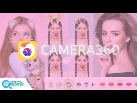 วิธีติดตั้งแอพ Camera360 และวิธีใช้ App Camera360 อย่างละเอียด