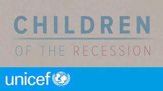 Great Recession leaves millions in poverty | UNICEF