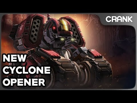 [Patch 4 7 1] New Cyclone Opener - Crank's StarCraft 2 Variety!