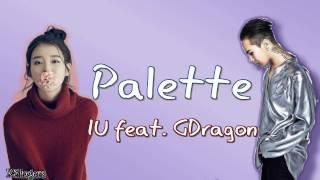 IU feat. GDragon - Palette (팔레트) | Sub (Han - Rom - Español) Color Coded Letra