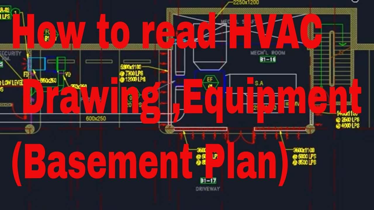 HVAC - How to read HVAC Basic Drawing and Equipment (basement Plan) in  English - YouTube   Hvac Drawing Reading      YouTube