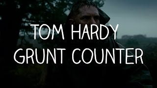 Tom Hardy Grunt Counter - Taboo (Full Series)