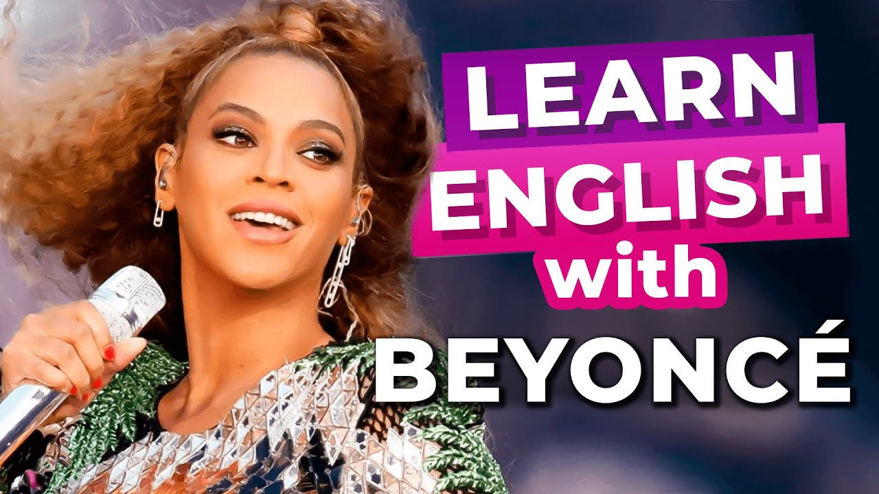 How to Speak English Like a Native with Beyoncé
