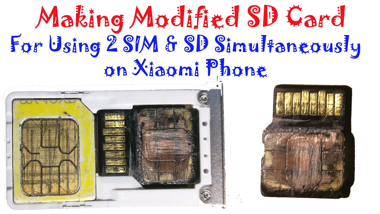 Making modified SD Card for using 2 SIM & SD Card ...