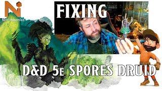 Fixing the D&D 5e Spores Druid | Nerd Immersion