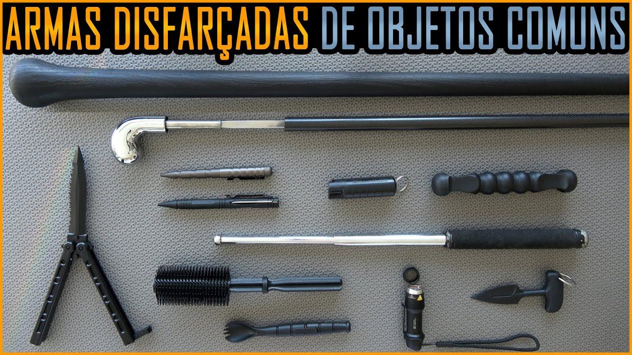 Armas Disfarçadas em Objetos Comuns