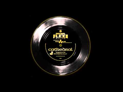 "Cathedral - ""Vengeance of the Blind Dead (Flexi version)"" from the Decibel Flexi Series"