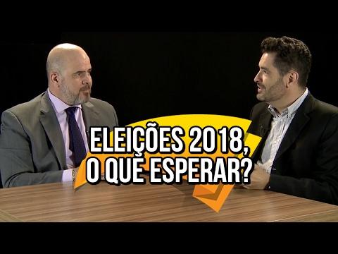 Eleições 2018 O Que Esperar  Paulo Fernando