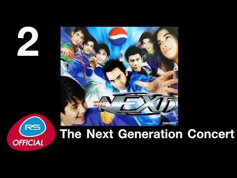 The Next Generation Concert | Live Concert 2