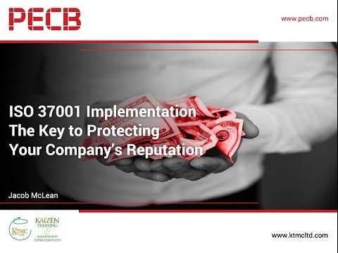 ISO 37001 Implementation - The Key to Protecting Your Company's Reputation