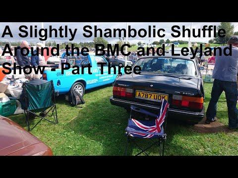 A Slightly Shambolic Shuffle Around the BMC and Leyland Show 2020: Part Three of Three