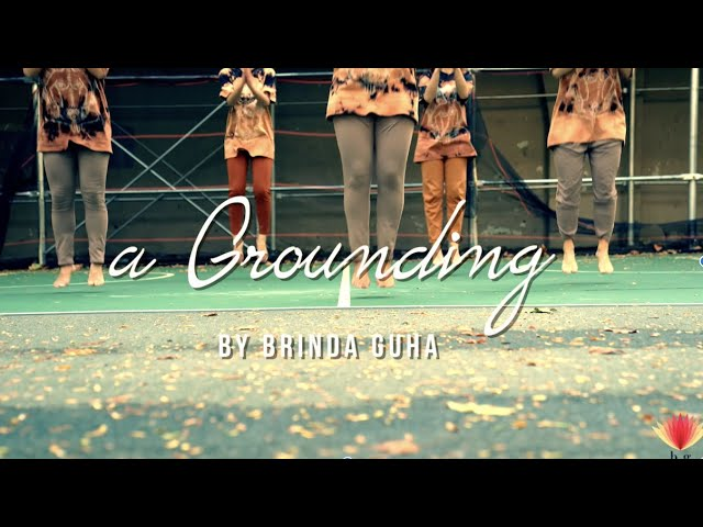 a Grounding | He Loves Me (B. Cool Afro Mix) | Choreography Brinda Guha w/ Guest Artists