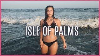 ISLE OF PALM TRAVEL VIDEO 2017 | Jaelin Rose