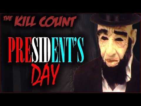 President's Day (2010) KILL COUNT