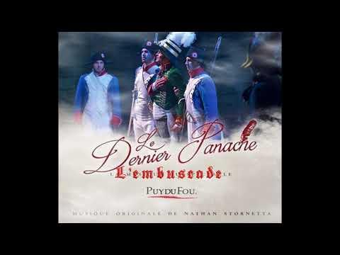 Musique du Spectacle - Le Dernier Panache Puy du fou;  Compositeur Nathan Stornetta