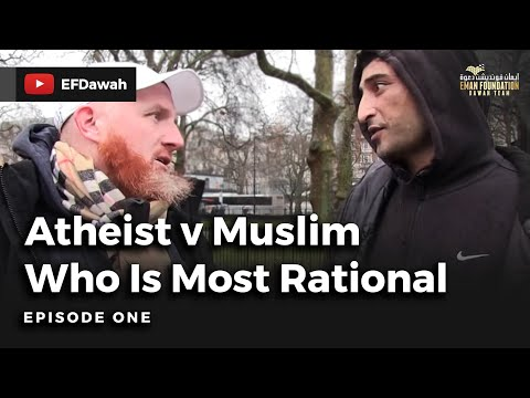Atheist v Muslim   Episode 1  Who is Most Rational?