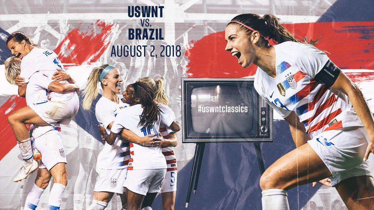 WNT vs. Brazil: #USWNTClassics Replay - Aug. 2, 2018 - YouTube