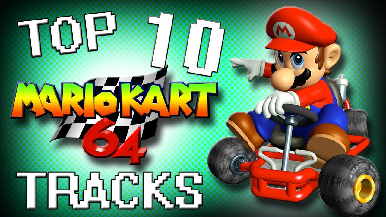Top 10 Mario Kart 64 Tracks Youtube