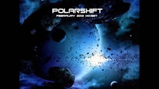 POLARSHIFT /// Febraury 2013 mixset /// progressive psytrance