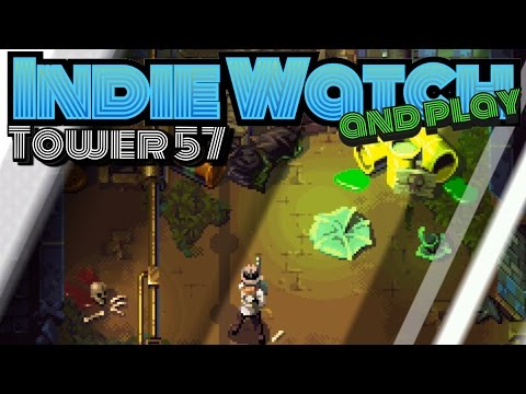 INDIE WATCH.....AND PLAY │Tower 57 Part 2 │ The Canal |