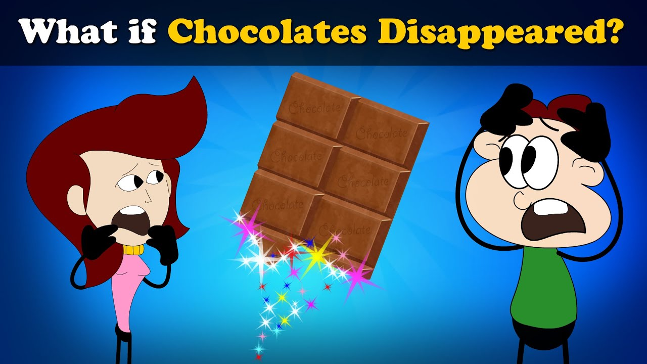 What if Chocolates Disappeared? + more videos   #aumsum #kids #science #education #children