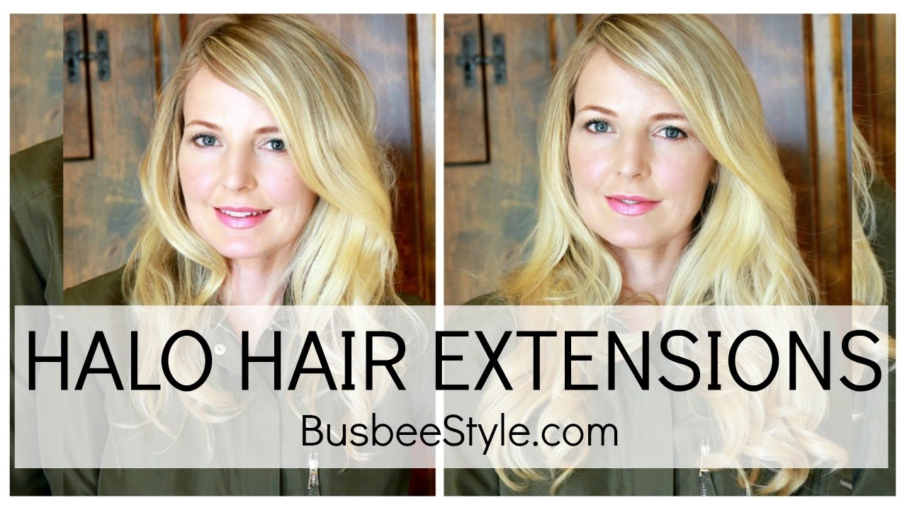 Halo Hair Extensions Review Busbeestyle Com Youtube