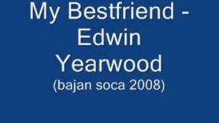 my bestfriend edwin yearwood barbados soca 2008