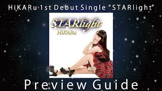 "HiKARu 1st Debut Single ""STARlight"" Preview Guide"