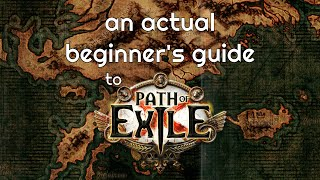 An Actual Beginner's Guİde to Path of Exile 2020