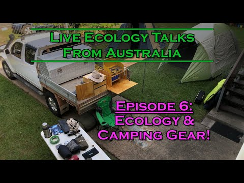 Live Ecology Talks: Ep 6 - Ecology Tools & Camping Gear
