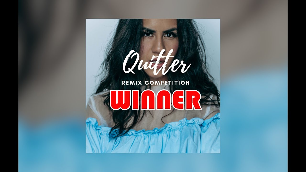 Quitter Remix Competition Winner