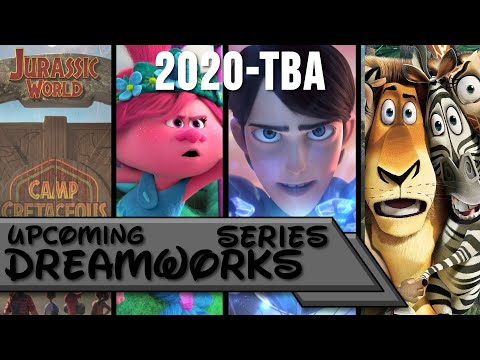 Upcoming DreamWorks Series (2020 - TBA)