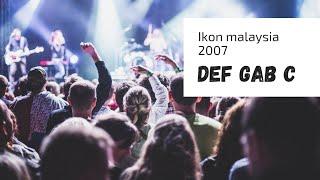 Video Def Gab C Ibu Kota Cinta, Cinta Sakti, Marilah Maria (Retrospektif) LIVE!  IKON Malaysia 2007 download MP3, 3GP, MP4, WEBM, AVI, FLV Juni 2018