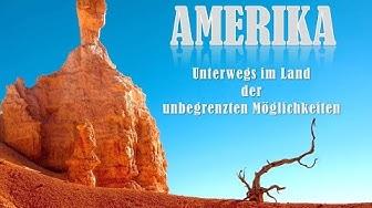 Amerika - Unterwegs im Land der unbegrenzten Möglichkeiten