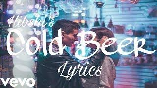 Hibshi - Cold Beer ( Lyrics ) feat. AiMEE (Official Lyric / Lyrics Video)