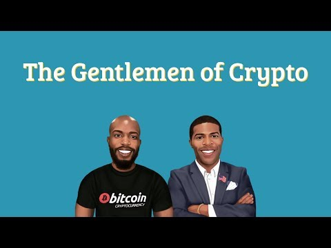 The Gentlemen Of Crypto EP. 140 - G. Soros Buys Bitcoin, Arizona Blockchain, Coinbase Venture Fund