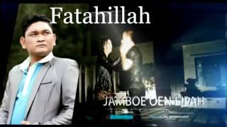 FATAHILLA JAMBO OEN LIPAH