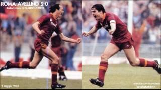 Roma-avellino 2-0  1/5/1983  Radiocronaca Di Claudio Ferretti  Tutto Il Calcio Minuto Per Minuto