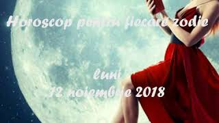 Horoscop pentru fiecare zodie luni 12 noiembrie 2018