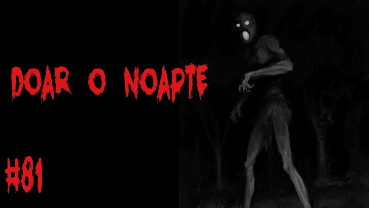 Doar o noapte - Creepypasta #81